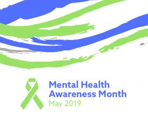 Mental Health Awareness Month May 2019