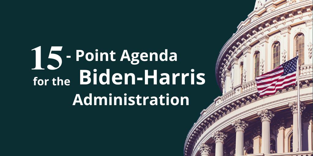 15-point agenda for the Biden-Harris Administration